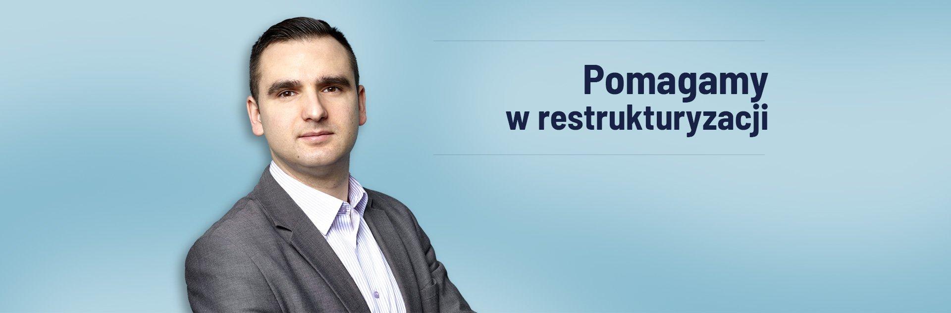 Pomagamy w restrukturyzacji